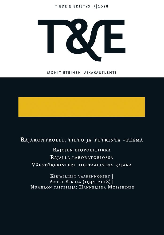 Näytä Nro 3 (2018): Rajakontrolli, tieto ja tutkinta