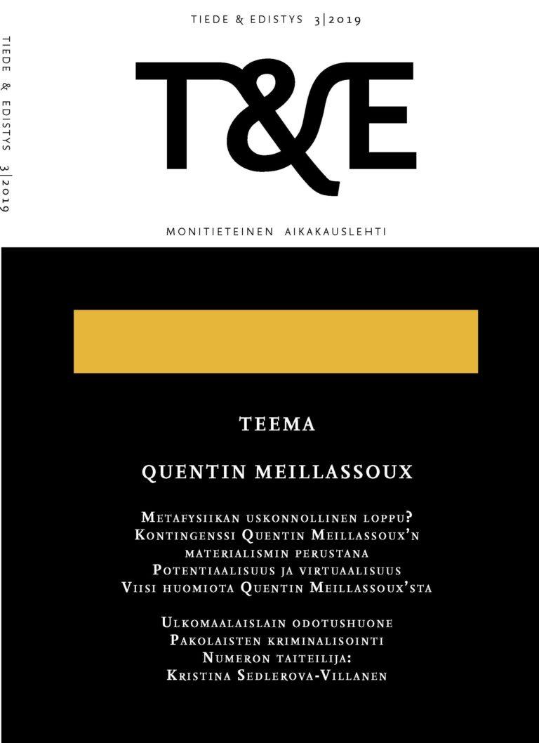 Näytä Nro 3 (2019): Quentin Meillassoux